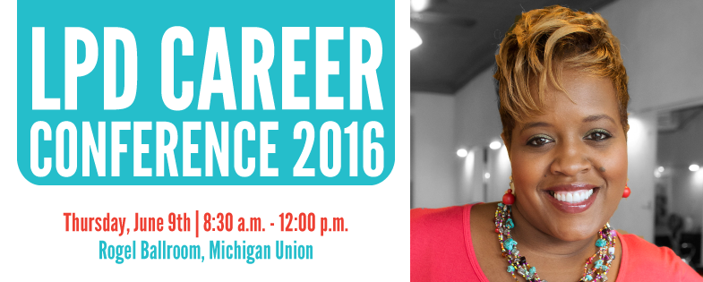 LPD Career Conference 2016: Designing Your Life on Your Terms