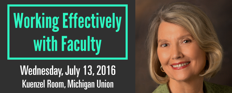 LPD Summer Event 2016: Working Effectively With Faculty