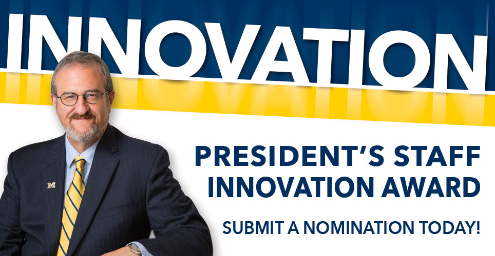 President's Staff Innovation Award banner image with photo of President Schlissel