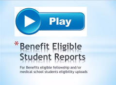View the Benefit Eligible Student Reports video