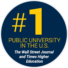 Number 1 Public University in the U.S. - The Wall Street Journal and Times Higher Education