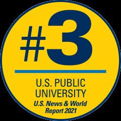 #3 U.S. Public University/U.S. News & World Report 2021