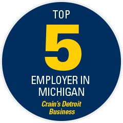 Top 5 Employer in Michigan - Crain's Detroit Business 2019