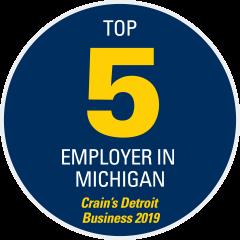 Top 5 Employer in Michigan - Crain's Detroit Business 2019
