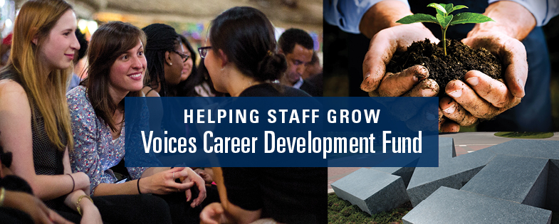 Voices Career Development Fund highlight image with slogan Helping Staff Grow