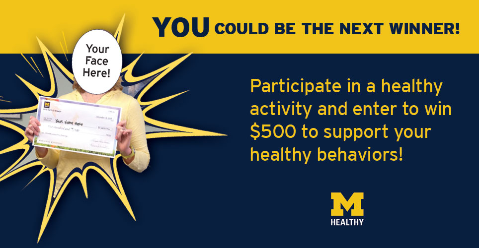 Participate in healthy activities and enter the MHealthy Grand Prize Drawing