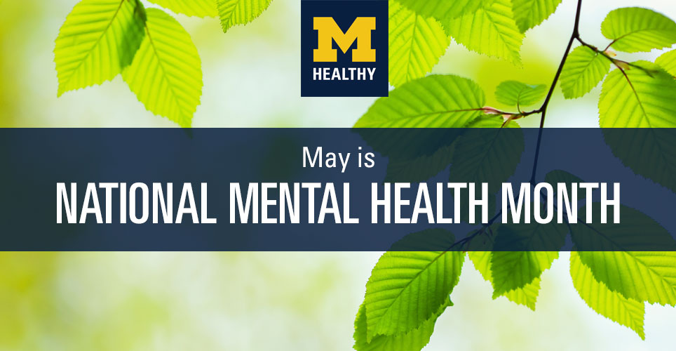May is National Mental Health Month