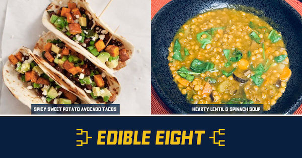 Spicy Sweet Potato Avocado Taco vs. Hearty Lentil Soup