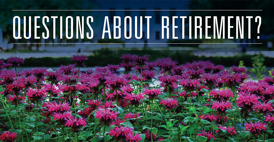 "Purple flowers with the words ""Questions about retirement?"""